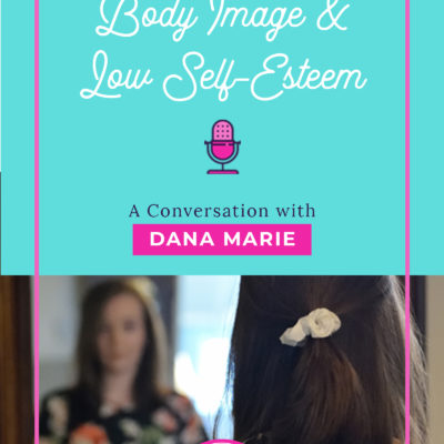 Body Image and Low Self Esteem